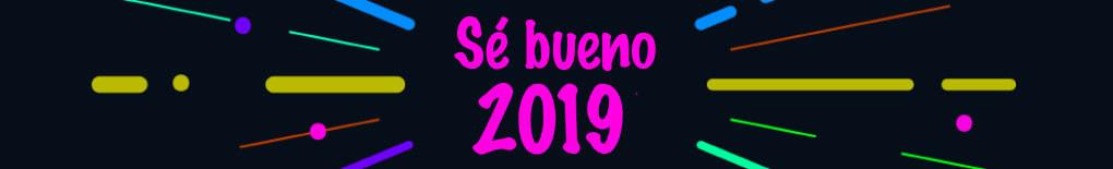 Se Bueno 2019