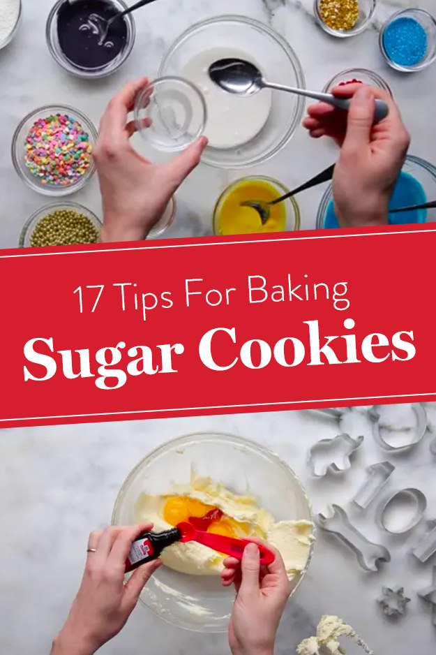 17 Tips For The Best Sugar Cookies Ever