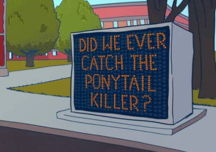 """In Season 1, detectives investigated a """"Ponytail Killer"""" who chops off girls' ponytails before killing them, but they never ended up solving the case."""