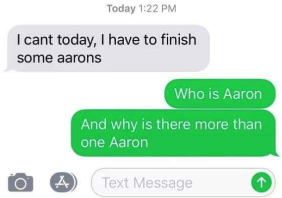 person confusing the word errand and aaron