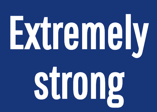 Extremely strong