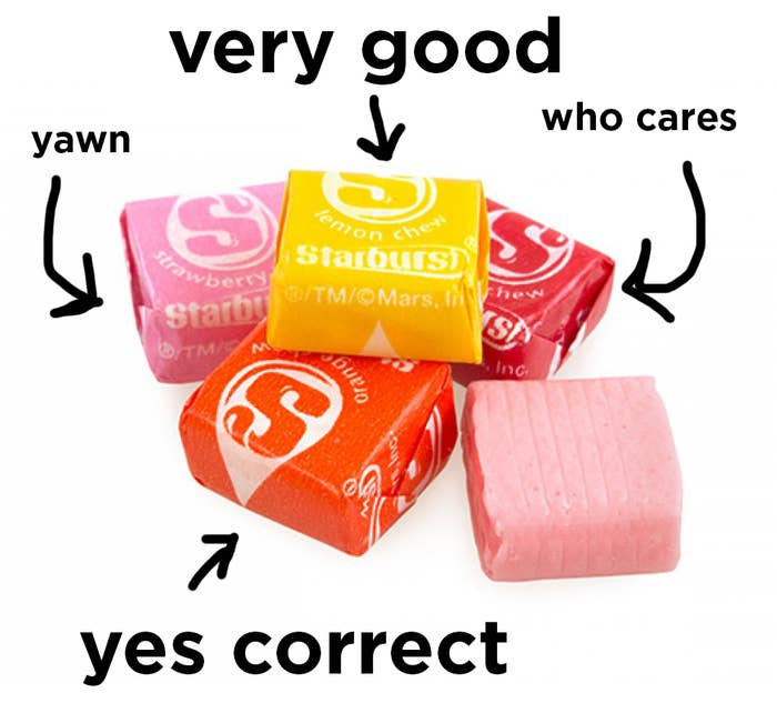 Yellow And Orange Starbursts Are The Best And If You Disagree, You