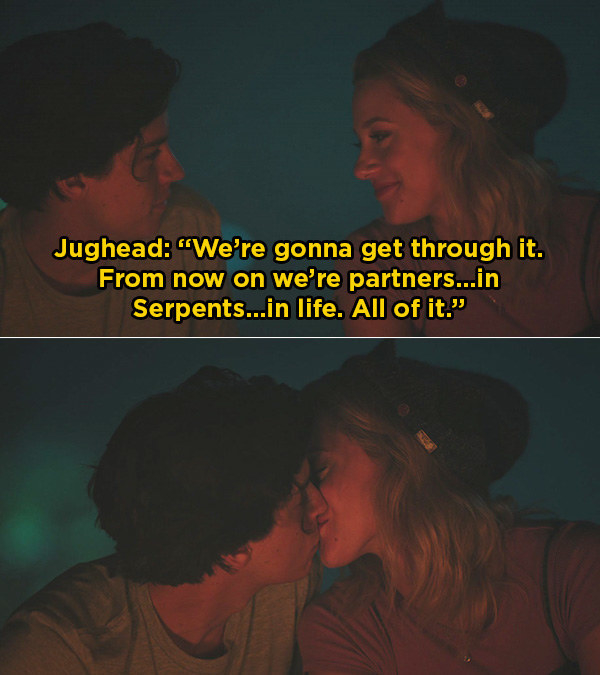 In  Riverdale , Jughead told Betty that they are partners from now on — he also put his signature beanie on her, so it's true love.