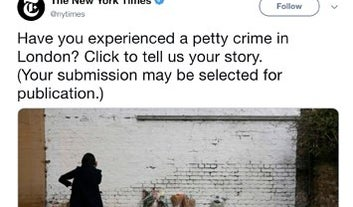 "The New York Times Asked For People's Stories Of ""Petty Crime"" In London And The Replies Are Hilarious"