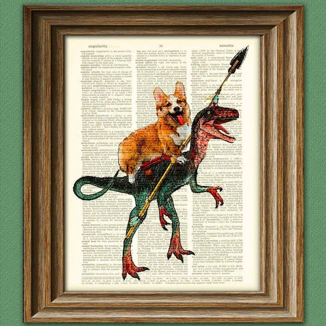 "The print is printed on an old dictionary page and will fit an 8.5"" x 11"" frame.Promising review: ""It was a really tough choice between sharks with frickin' laser beams on their heads or this one. But the corgi and velociraptor ultimately won. I love me some offbeat art, and this is about as offbeat at it gets. Just as cute in person as shown. I also got the Tom Baker Llama, which will go with my other kinda weird Doctor Who art."" —Sea Wolf Price: $7.99"