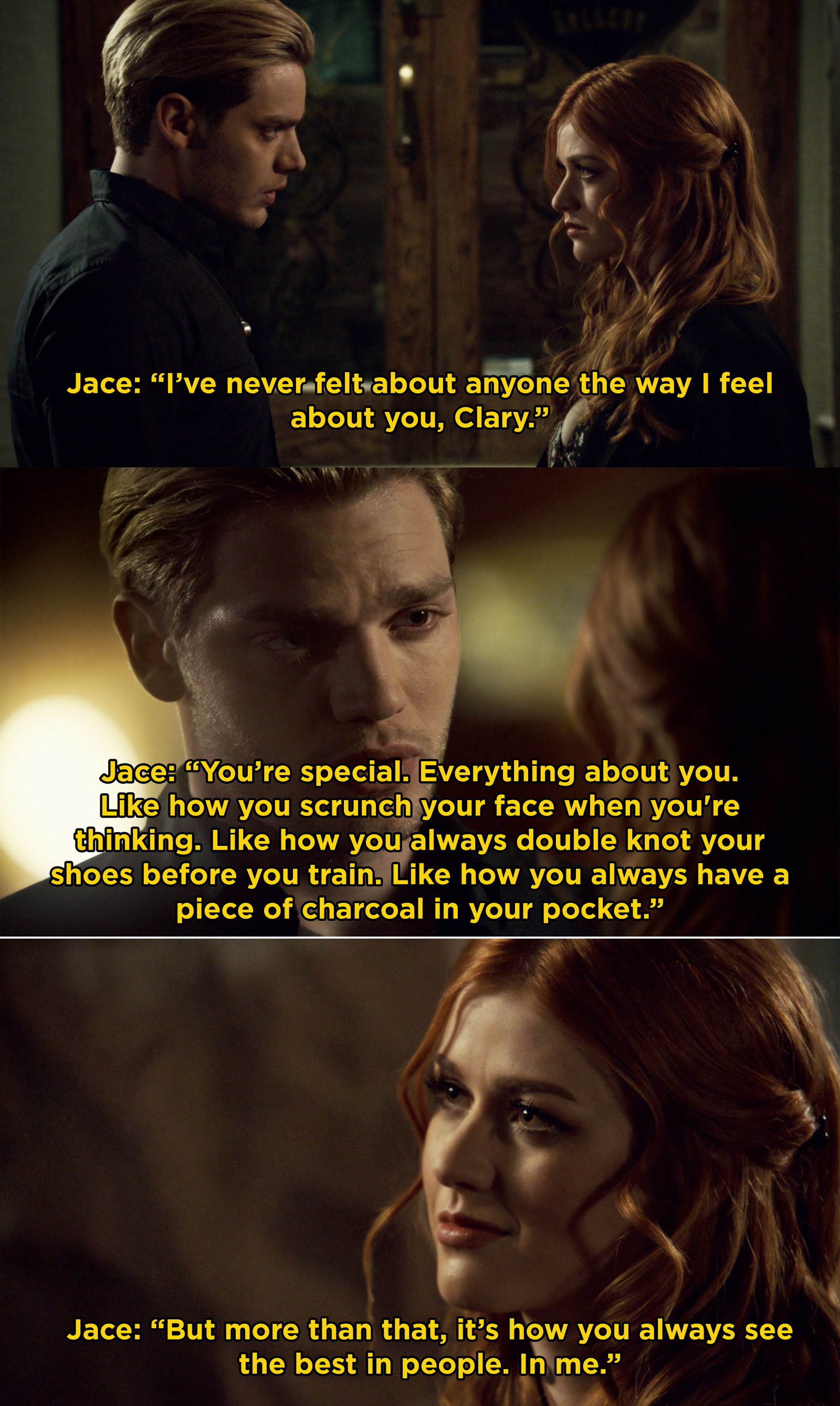 In  Shadowhunters , Jace told Clary everything he loves about her and it was adorable.