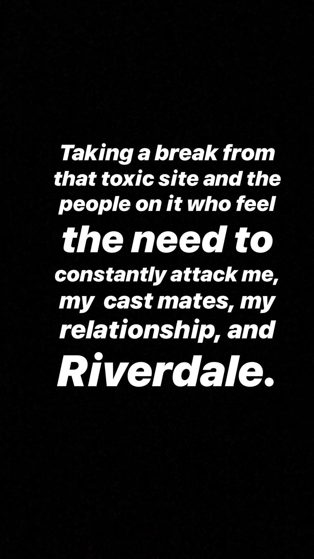 Lili confirmed the break from the social media platform isn't just about her. She's also tired of the people who've been hating on her relationship with Cole Sprouse,  Riverdale , and her  Riverdale  cast mates.