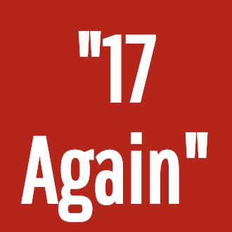 """""""17 Again"""""""