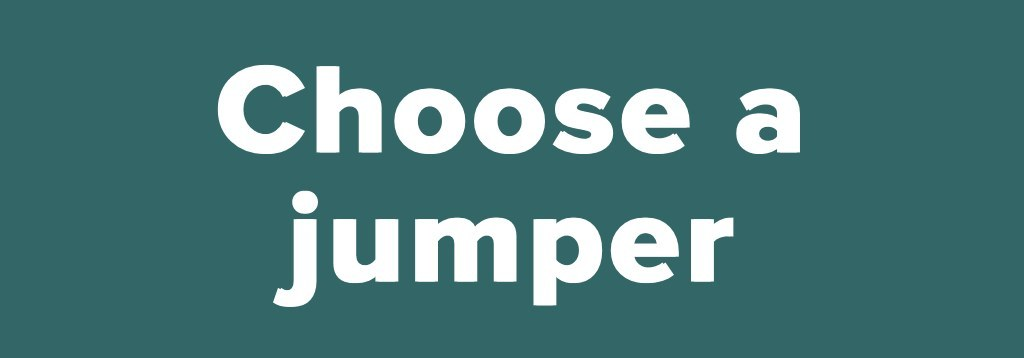 Choose a jumper<br />