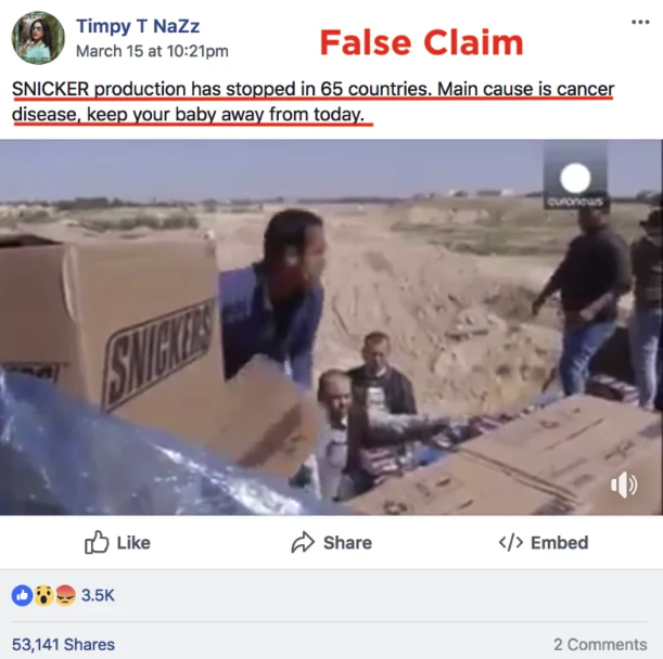 "A video report of people in Gaza burning Snickers bars was repurposed to  make a false claim that the chocolate causes cancer. -  In the video a man with the consumer protection bureau in Gaza says, ""We destroyed Snickers and Mars chocolate after working with the products' importers and distributors. There was an order for them to be recalled from the market."""