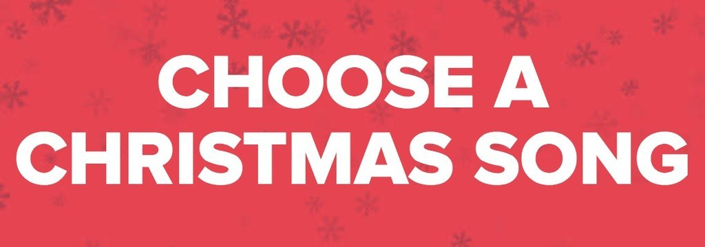 CHOOSE A CHRISTMAS SONG