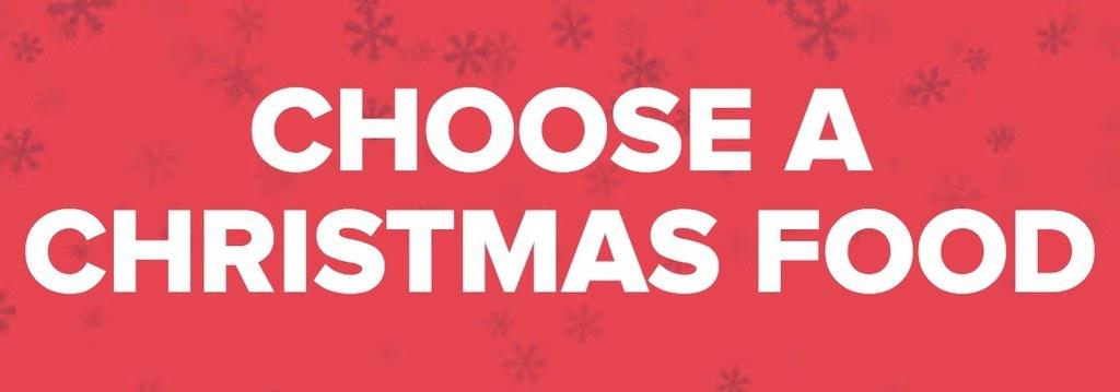 CHOOSE A CHRISTMAS FOOD