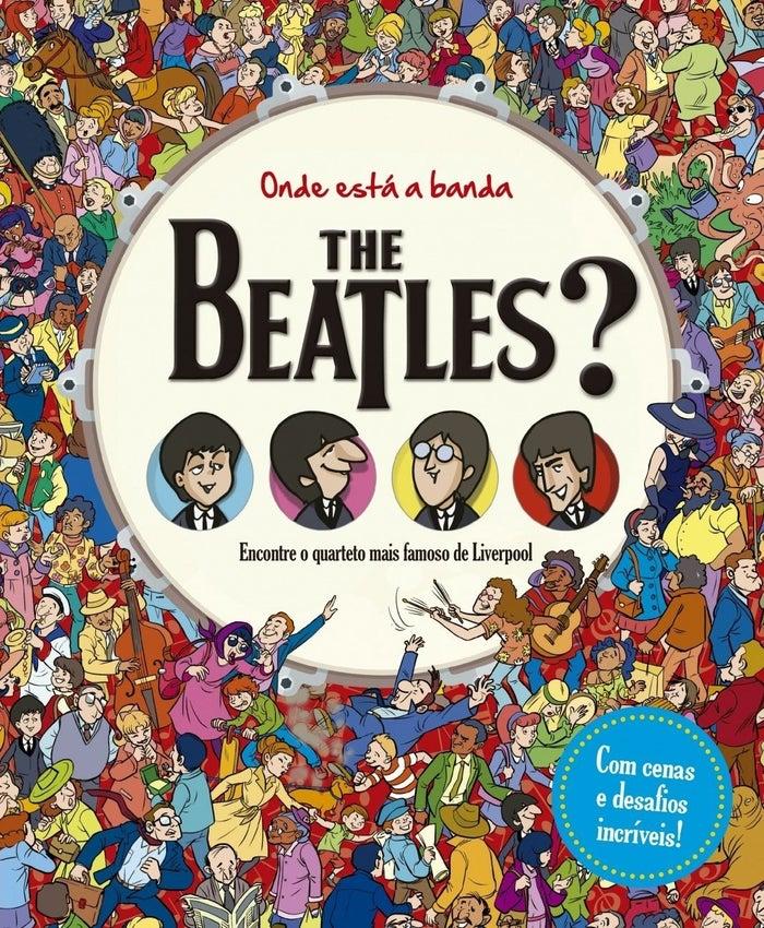 """No maior estilo """"Onde Está Wally?"""", os Beatles precisam ser encontrados nesse livro recheado de aventuras e desafios."""