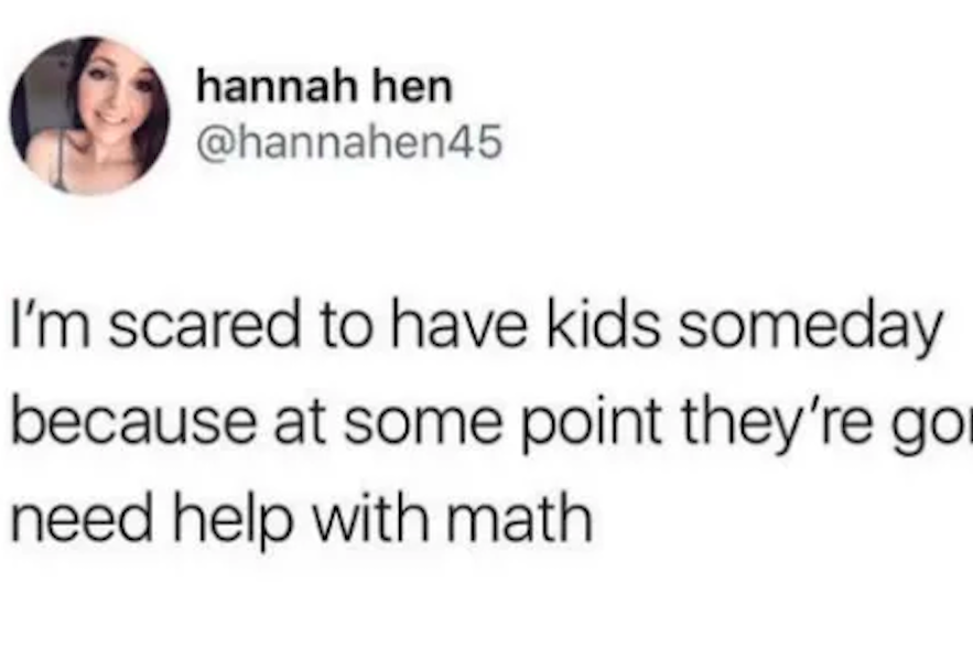 18 Pictures That Are Way Way Too Real If Youre Bad At Math Buzzfeed 1321 Pm Et December 07