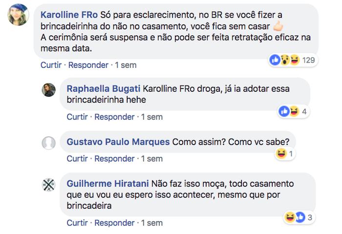 """De acordo com a Karolline FRo, """"No Brasil se você fizer a brincadeirinha do não no casamento, você fica sem casar 👍🏻. A cerimônia será suspensa e não pode ser feita retratação eficaz na mesma data""""."""