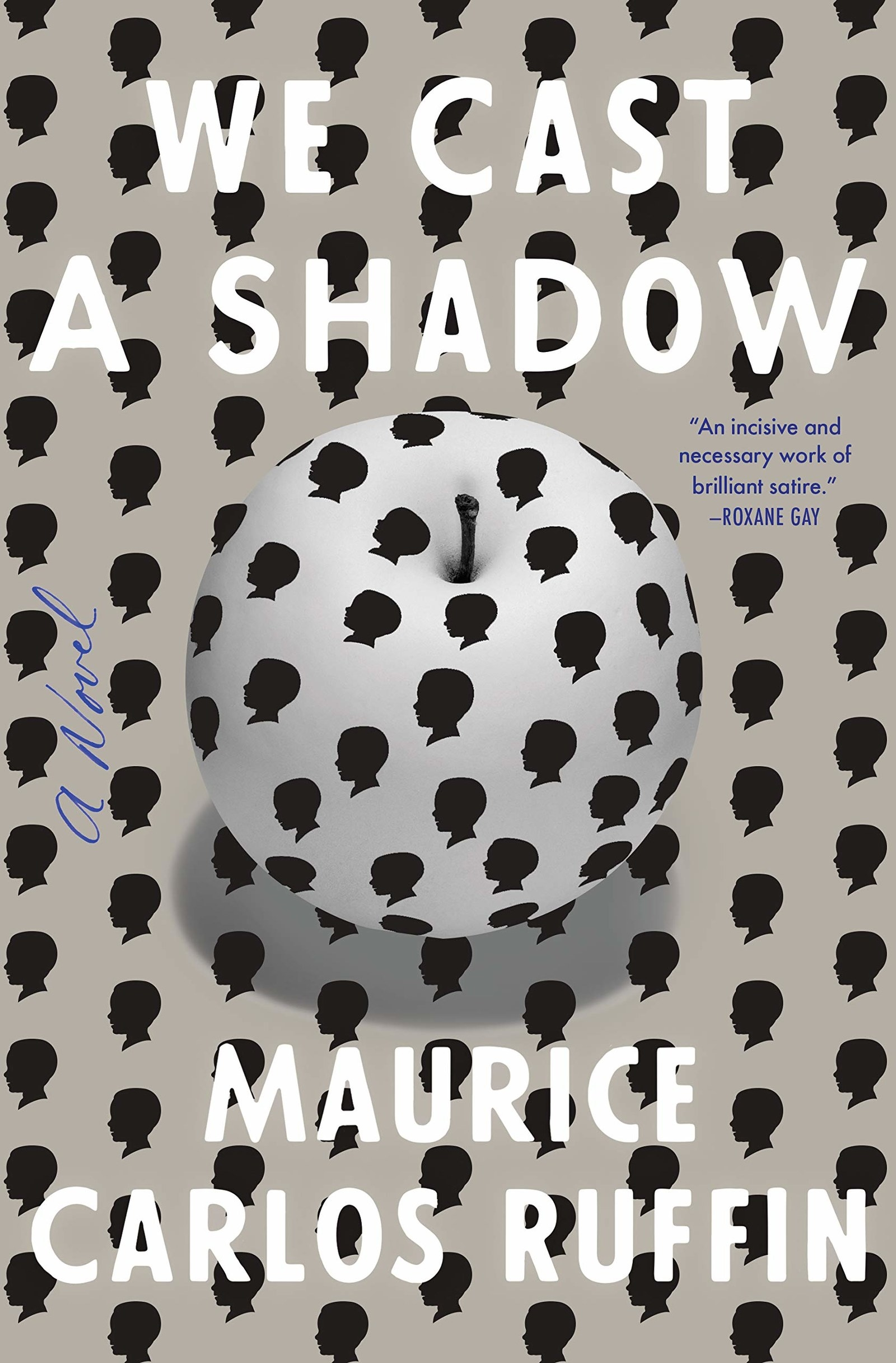 buy online c1bf6 d0dea We Cast a Shadow by Maurice Carlos Ruffin