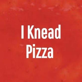 I Knead Pizza <br />