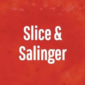 Slice & Salinger
