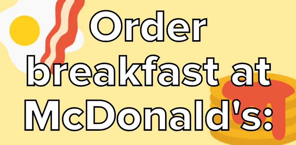 Order A Bunch Of Breakfast Fast-Food, And We'll Reveal A Deep Truth About You