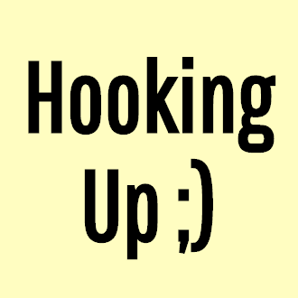 Hooking Up ;)