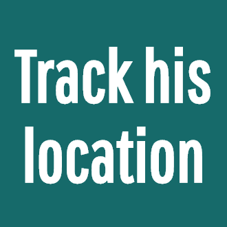 Track his location