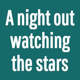 A night out watching the stars