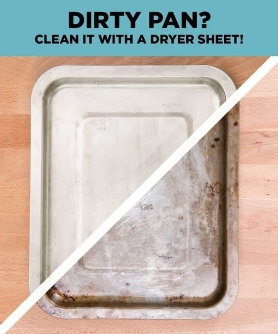 "Graphic displaying a dirty pan with text that reads: ""Dirty pan? Clean it with a dryer sheet"""
