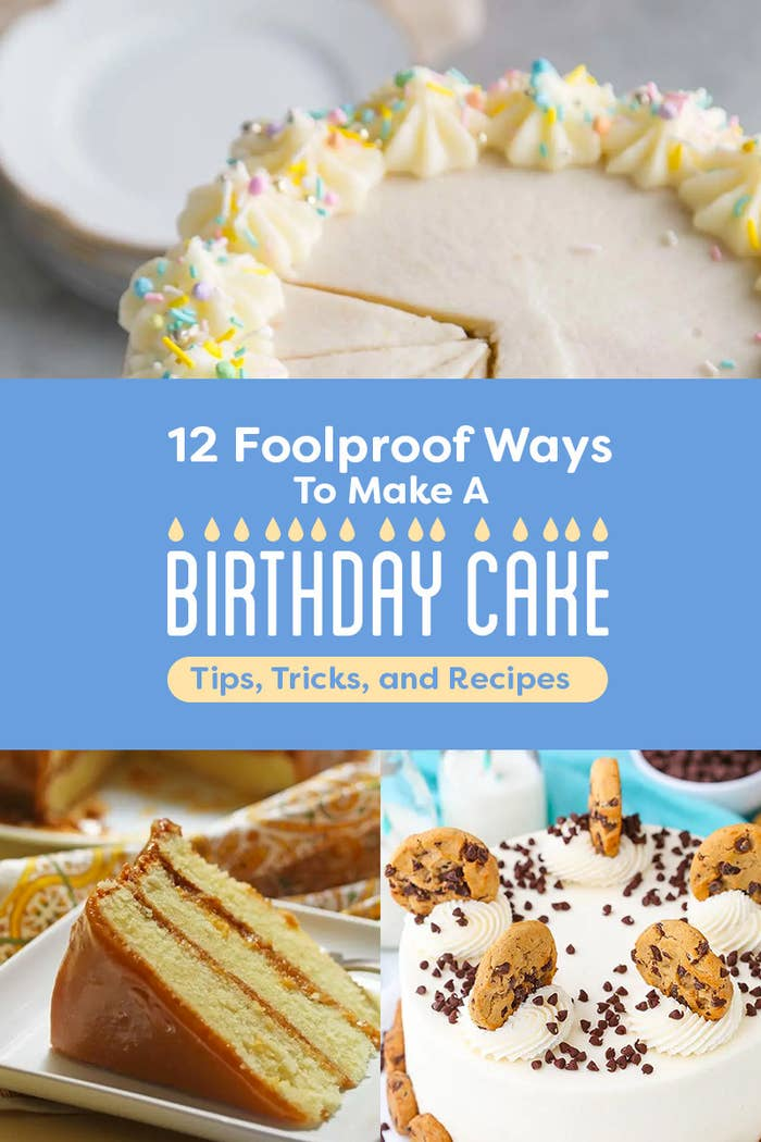 12 Birthday Cake Tips Thatll Make You Look Like A Pro Chef