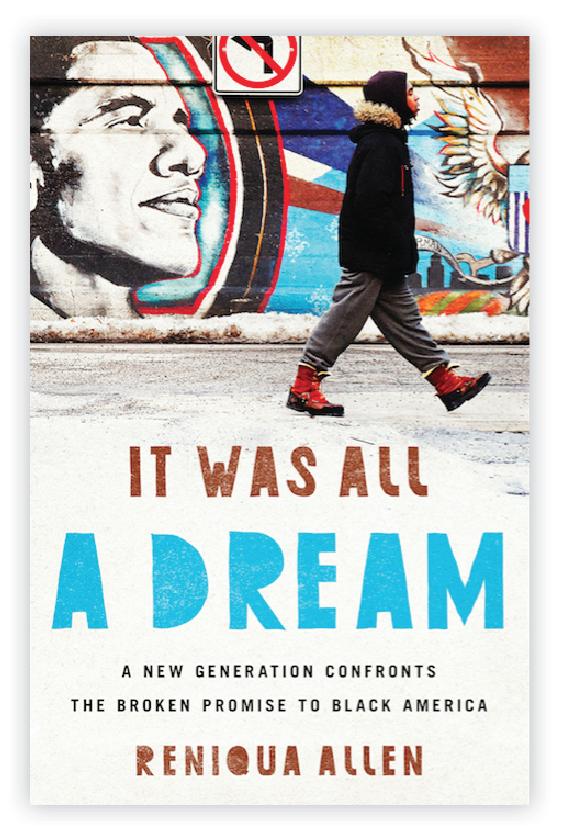 It Was All a Dream by Reniqua Allen
