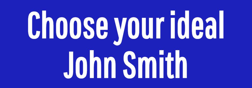 Choose your ideal John Smith
