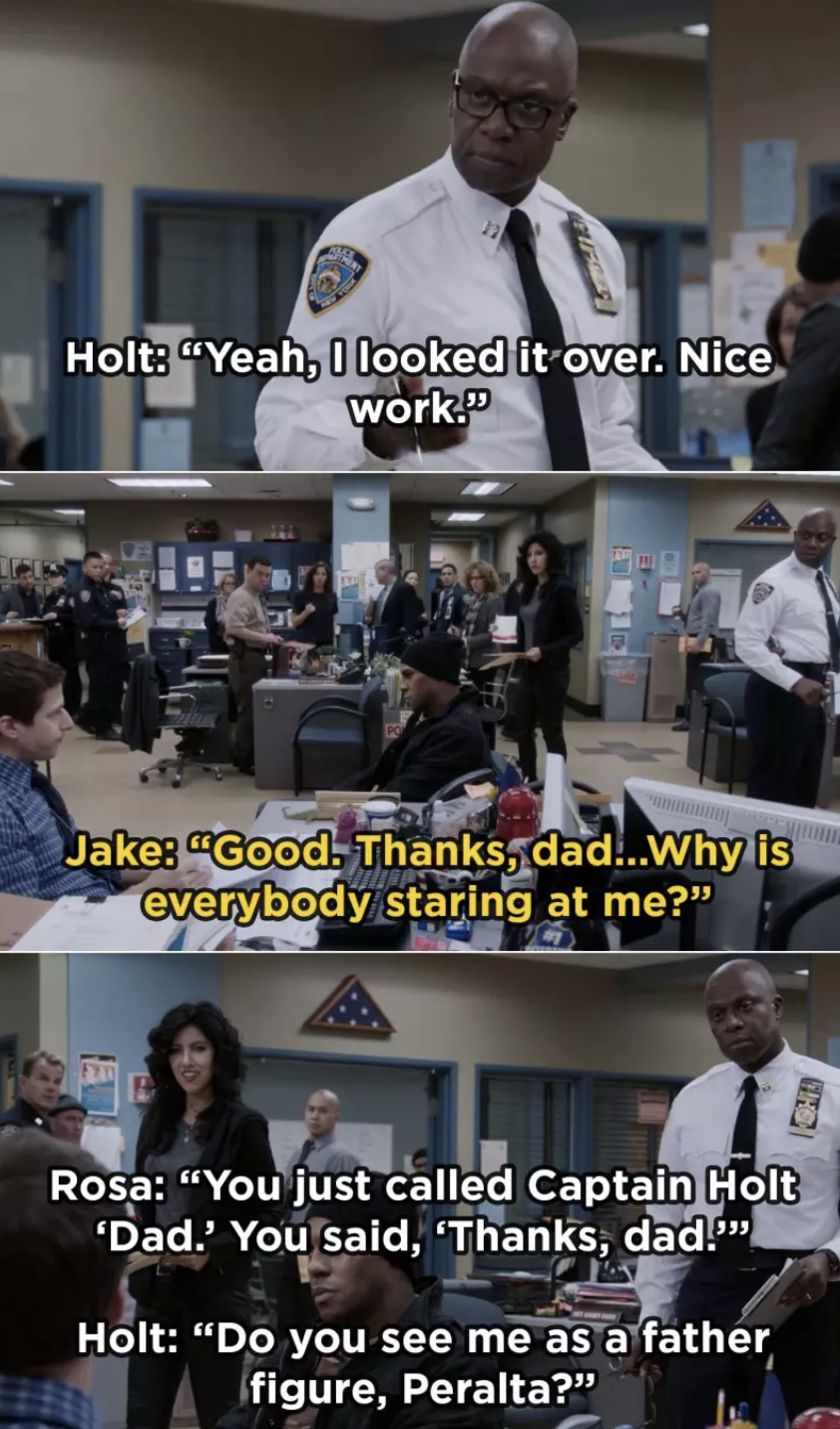 When Jake accidentally called Captain Holt dad in front of the whole squad
