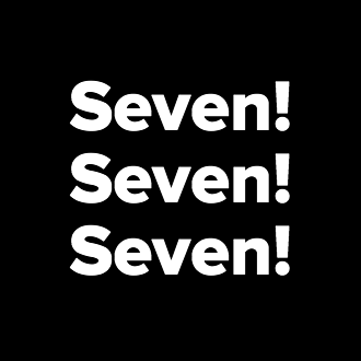 Seven!<br />Seven!<br />Seven!<br />