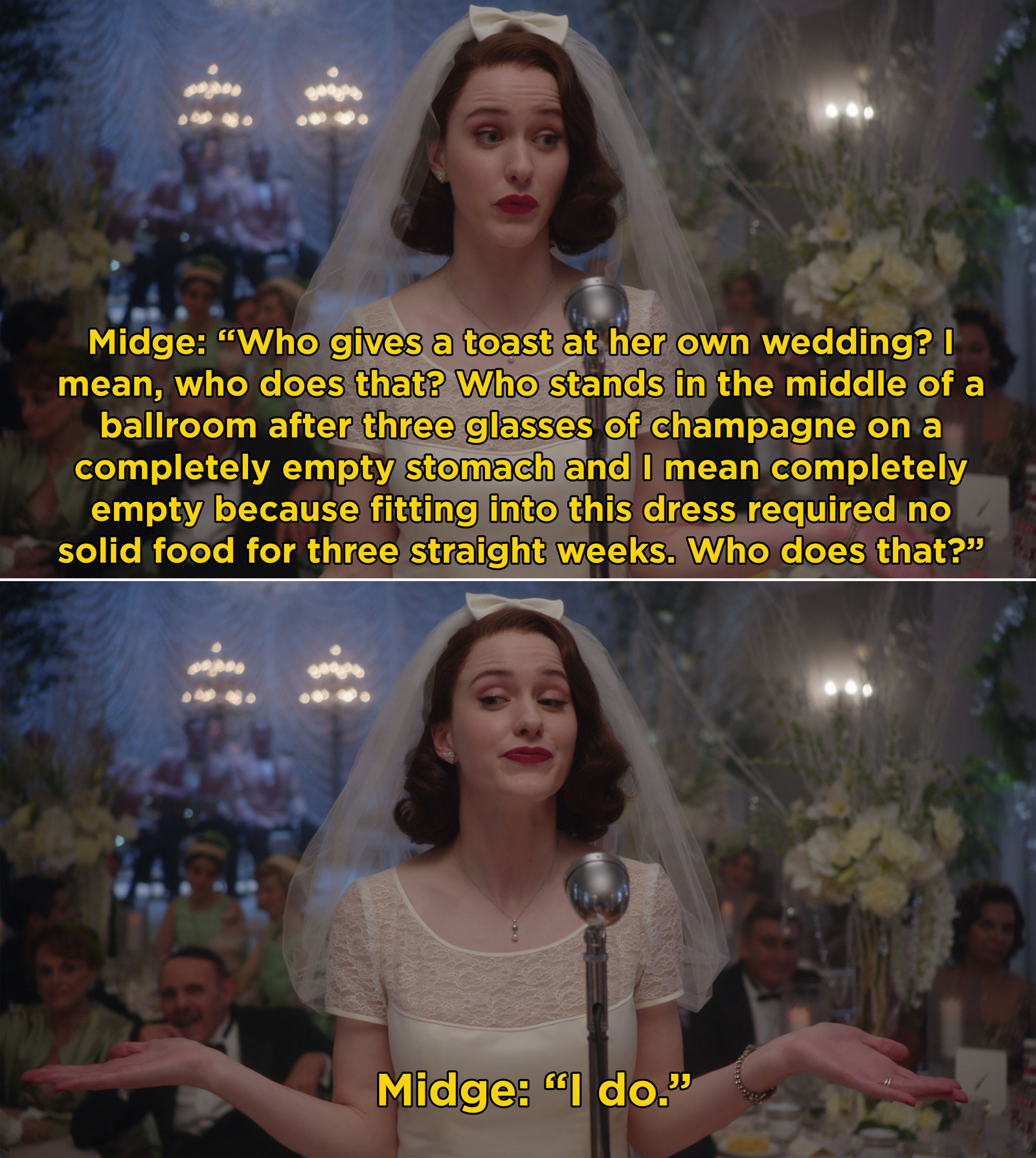 "Midge Maisel from  The Marvelous Mrs. Maisel  -  ""The speech that she gave at her wedding immediately won me over.""  — mpudelka14"
