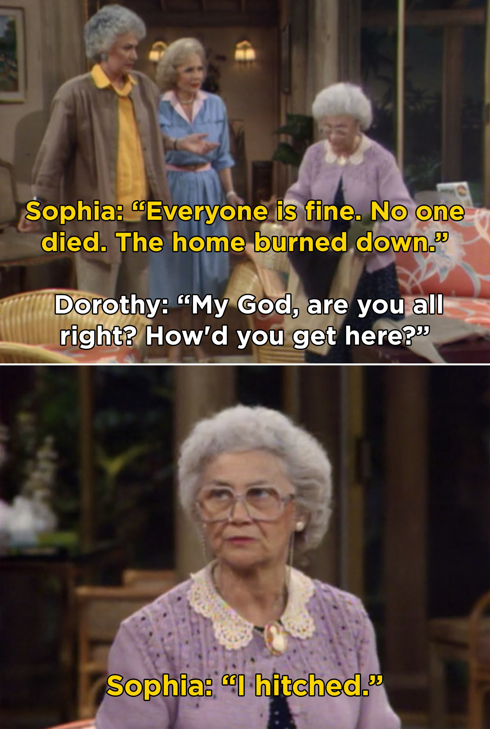 "Sophia Petrillo from  The Golden Girls  -  ""From the start, she could just walk into any room and deliver the perfect one-liner. She was such a quick witted old lady with no filter and I loved her since day one.""  — michellecarpentierp"