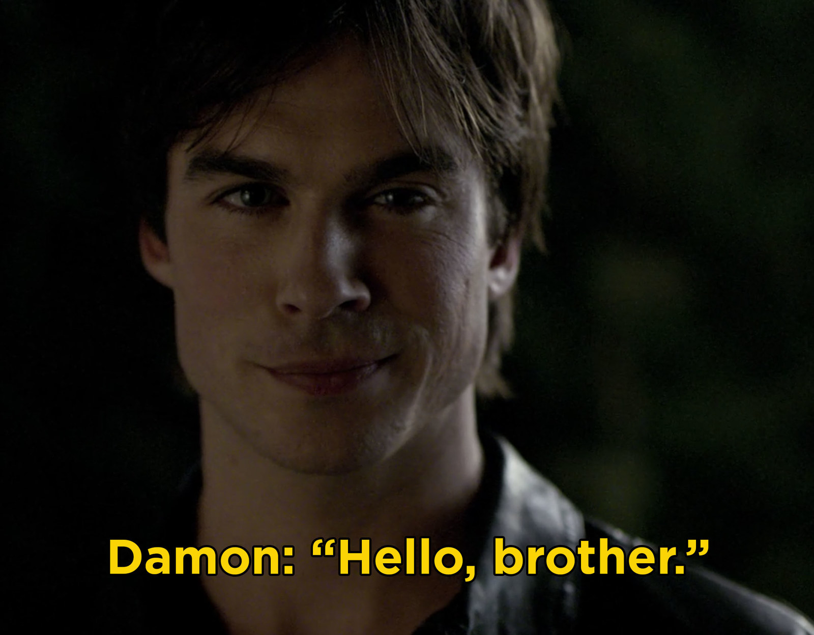 "Damon Salvatore from  The Vampire Diaries  -  ""The second he said 'Hello, brother,"" I was a goner."
