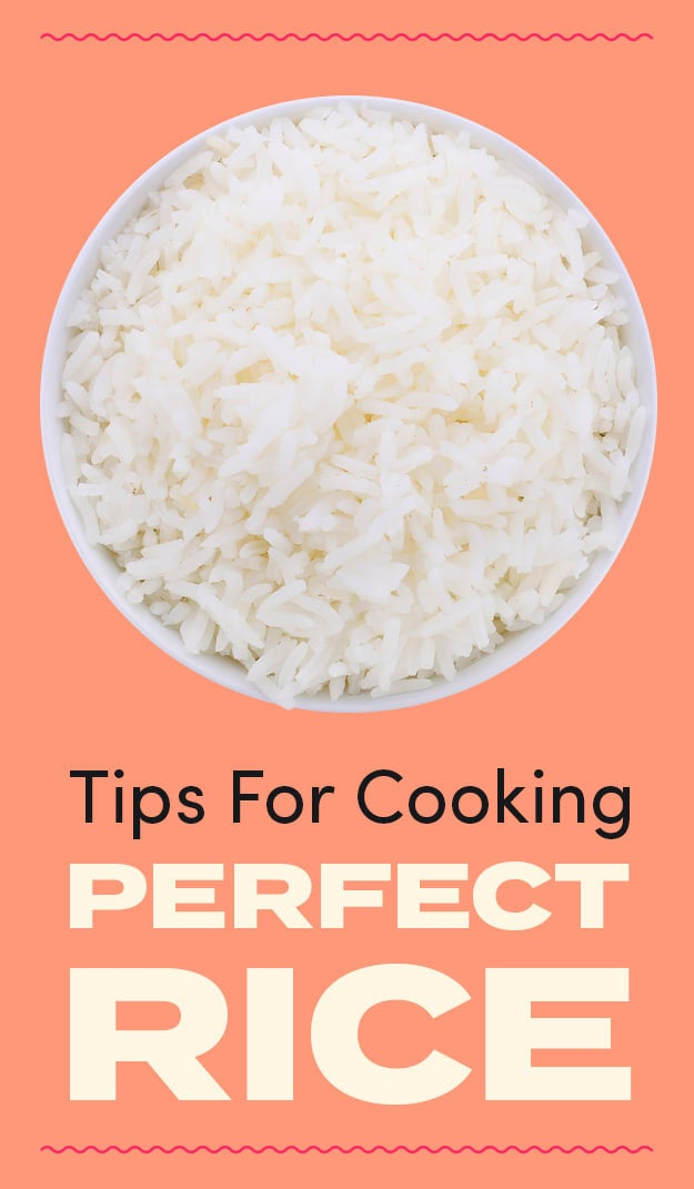Check out all the tips for cooking perfect rice, because the exact method depends on the kind of rice you're using. And if you're making rice a lot, consider a traditional rice cooker ($45 for an OG Japanese one on Amazon) or a microwave rice cooker that people absolutely swear by ($15 on Amazon).