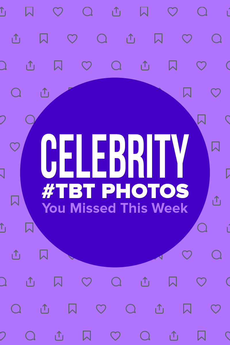 15 Awesome Celebrity #TBT Photos You Might Have Missed This Week