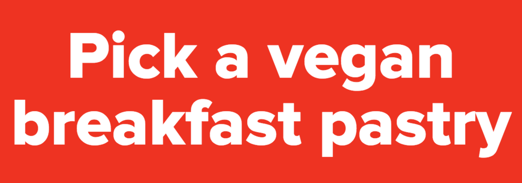 Pick Some Vegan Foods And We'll Give You Life Advice