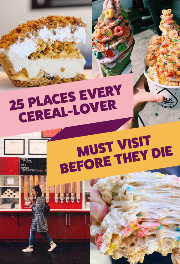 25 Places Cereal,Lovers Should Visit Before They Die