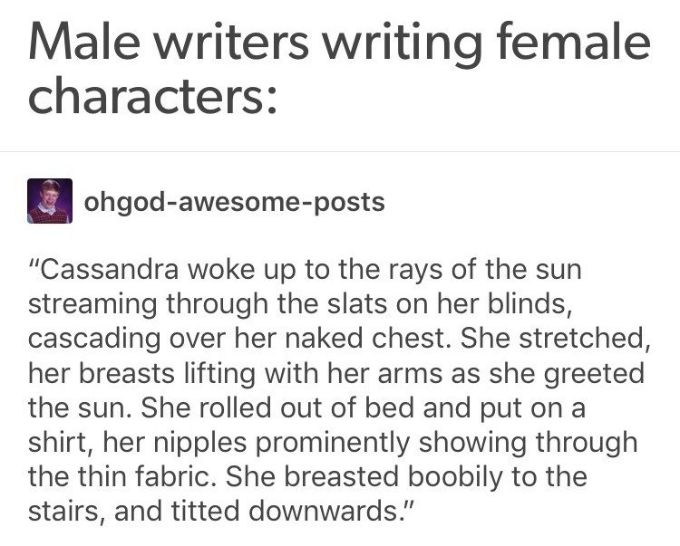 Women Are Schooling Men About How To Write Female Characters In A Hilarious Tumblr Thread