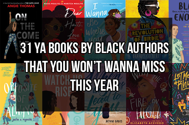 0ee86af74cf0 31 YA Books By Black Authors That You Can't Miss This Year