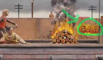 "Instead of swearing, the characters use the word ""cuss"" in Fantastic Mr. Fox  , so one of the buildings seen in the background has the word ""CUSS"" as spray-painted graffiti."