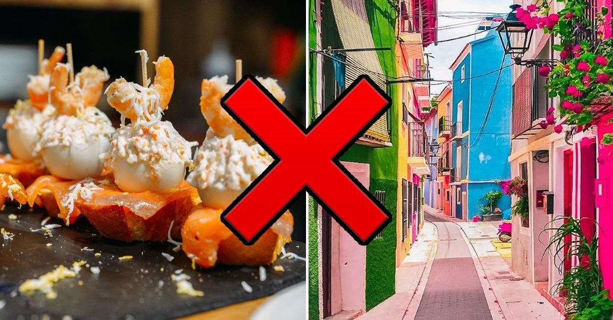 25 Reasons Spain Should Be Taken Off Your Travel Bucket List Immediately