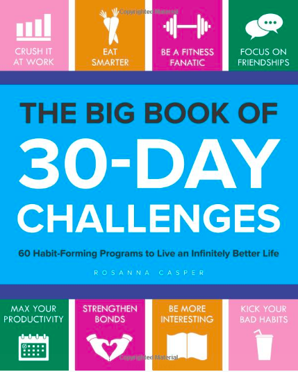 """It has seven sections: Fitness, Food, Self-Care, Mindfulness, Organization & Productivity, Networking & Relationships, and Creativity & Learning. Each challenge is small and flexible for even the busiest people, but they really add up. For example, the running challenge only asks that you run every day — it doesn't say how fast or how long. Some other downright doable challenges? Read 20 pages a day, take a photo every day, floss properly, and meditate daily for 10 minutes.Promising review: """"'Brilliant' is not a word I toss around lightly, but The Big Book of 30-Day Challenges is brilliant! The table of contents doesn't include anything I wouldn't like to be in my routine, and includes most things I've said I would like to do, such as meditate, sleep better, wake up earlier, drink more water, walk 10,000 steps —you get the idea. Almost all of these good habits have always seemed too difficult/too time-consuming/too overwhelming, —just too much! The good approach I learned from this book is 'one thing at a time.' Trying to 'get in shape' is not really a goal, but to just run, or just train for a plank, or just do yoga (one thing at a time), makes the goal manageable, and the 30-day challenge makes it doable. The challenges cut across all aspects of my life — exercise, food, creativity, relationships — and include the exact types of habits that will make a real, positive, difference in life."""" —Sandra DammGet it from Amazon for $10.18+."""