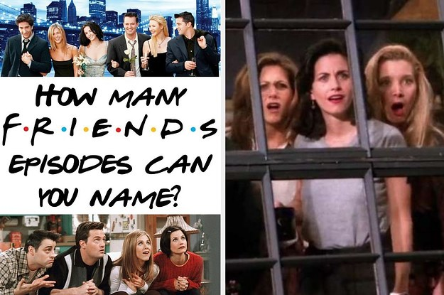 """There Are 236 Episodes Of """"Friends,"""" But Only True Fans Can Name At Least 45"""
