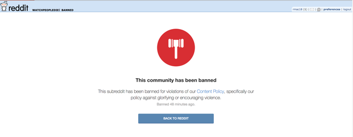 Reddit banned the subreddit /r/watchpeopledie on Friday morning after users shared links to videos featuring the Christchurch mosque massacre.