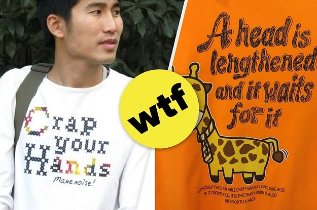 27 T-Shirts That Got A Little Lost In Translation