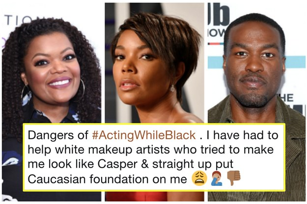 Actors Are Using #ActingWhileBlack To Reveal The Unequal Treatment They Receive From Hollywood Beauty Pros
