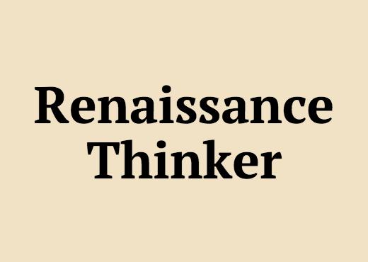 Renaissance Thinker