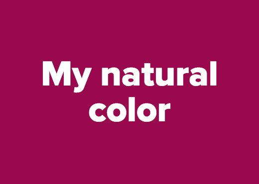 My natural color